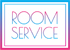 ROOMSERVICE